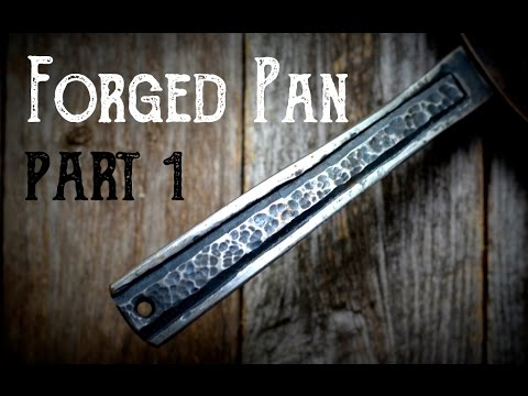 Forging A Pan Part 1 : Creating the Handle for a Hand Forged Skillet