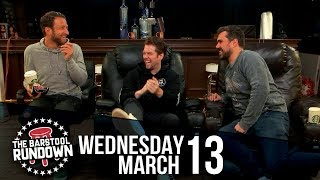 The New York Giants have No Plan - March 13, 2019 - Barstool Rundown