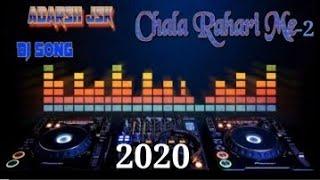 Chal rah ri me dj 2019-20 new dj remix song... #khesari lal yadav