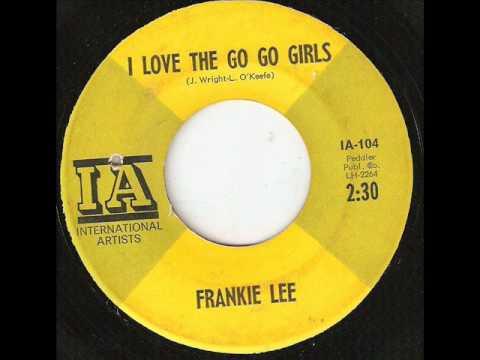 FRANKIE LEE I Love The Gogo Girls INTERNATIONAL ARTISTS