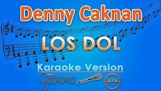 Download lagu Denny Caknan - Los Dol (Karaoke) | GMusic