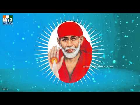 O SAI MAA SAI | MOST POPULAR SAI BABA SONGS | BHAKTHI | DEVOTIONAL SONGS