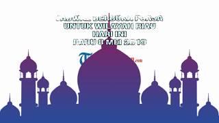 Gambar cover VIDEO JADWAL Berbuka Puasa Hari Ini 15  Mei 2019 Wilayah Riau, Download Imsakiyah 1440H2019M