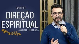 Direção Espiritual - 14/08/19