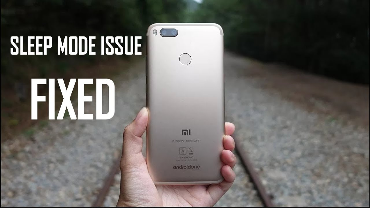 MI A1| SLEEP MODE ISSUE/SCREEN INACTIVITY ISSUE FIXED| TECH UPDATE 5