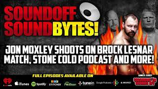 Jon Moxley On His Brock Lesnar Match And Stone Cold Podcast!