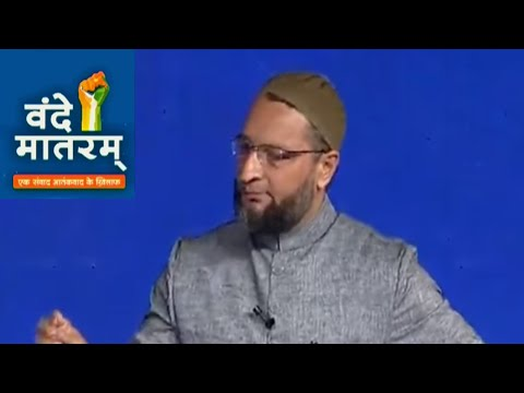 Vande Matram IndiaTV: Asaduddin Owaisi questions govt policy on issue with China