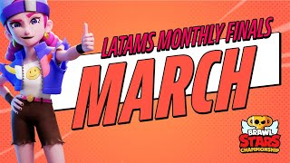 Brawl Stars Championship 2021 - March Monthly Finals - LATAM S