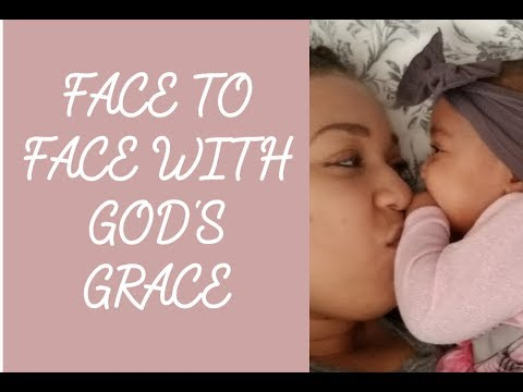 Face to Face with God's Grace