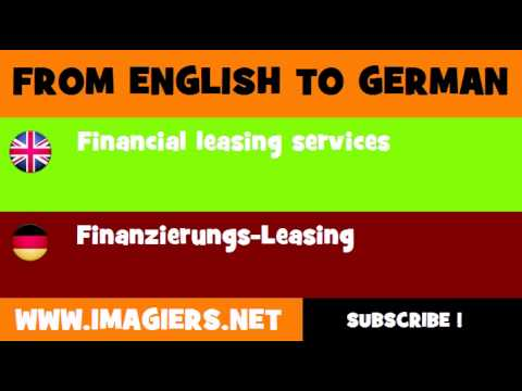 FROM ENGLISH TO GERMAN = Financial leasing services