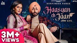 Haasyan Ch Jaan | Official Video | Gurpinder Panag | Bravo | New Punjabi Songs 2021 | Jass Records