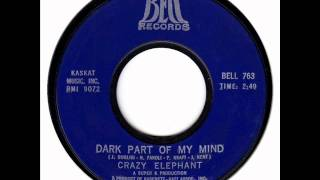 Crazy Elephant - Dark Part Of My Mind