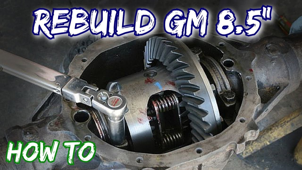 hight resolution of how to rebuild a gm 8 5 rear axle 10 bolt chevy