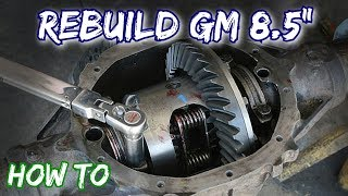 """How To: Rebuild a GM 8.5"""" Rear Axle"""