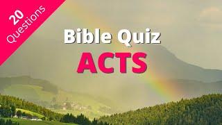 Bible Quiz   A¢ts of the Apostles Quiz