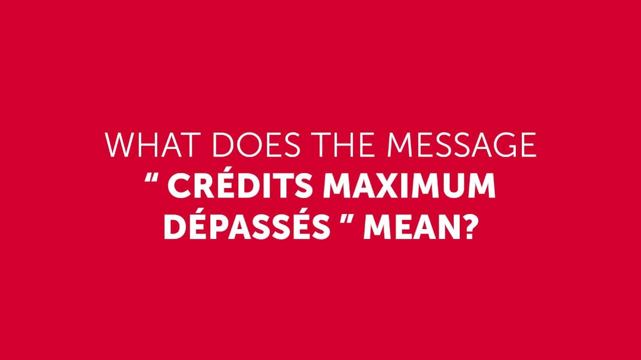 What Does Maximum Credit Exceeded Mean Youtube