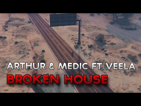 Arthur & Medic ft Veela - Broken House [Dubstep]