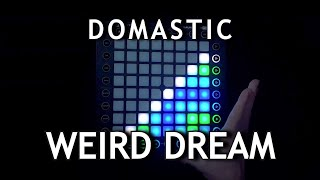 Domastic Weird Dream Launchpad Cover.mp3