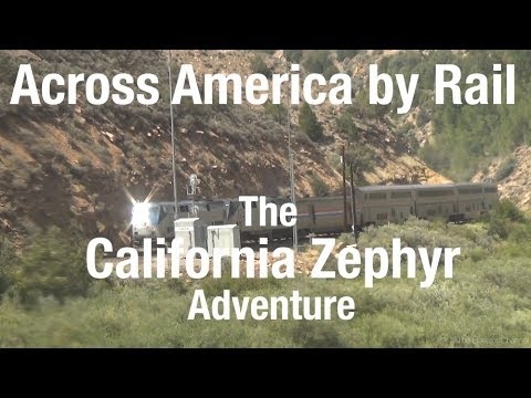 TRIP REPORT - Amtrak California Zephyr, Chicago to San Francisco