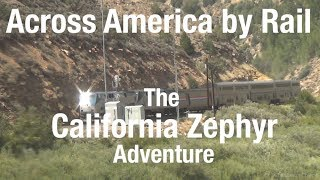 TRIP REPORT - Amtrak California Zephyr, Chicago to San Francisco