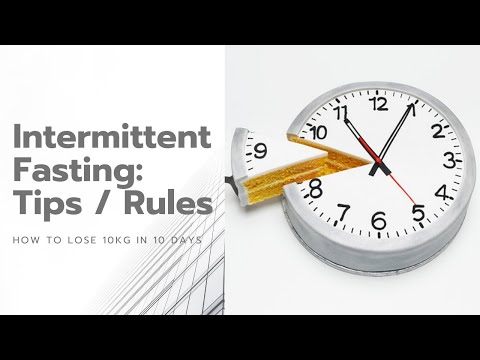 Intermittent Fasting Tips | Learn To Lose 10kg In 10 Days with Intermittent Fasting Weight Loss Diet