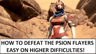 Destiny | How to Beat the Psion Flayers on High Difficulties Easy!