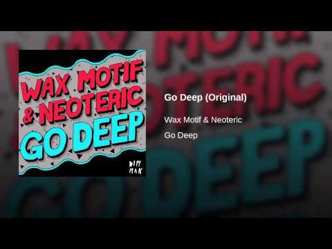 Go Deep (Original)