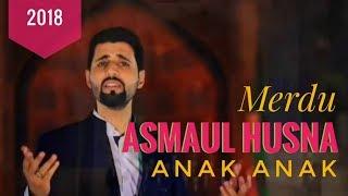 ASMAUL HUSNA ANAK ANAK MERDU 2018