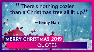 Merry christmas 2019 quotes: beautiful ...