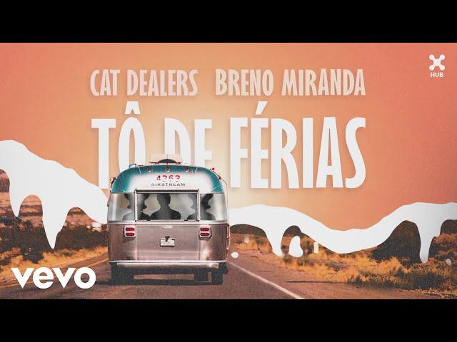 Cat Dealers Breno Miranda - T de Férias