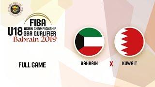 Bahrain v Kuwait - Full Game - FIBA Asia U18 GBA Qualifiers 2020