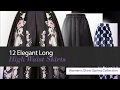 12 Elegant Long High Waist Skirts Women's Skirts Spring Collection