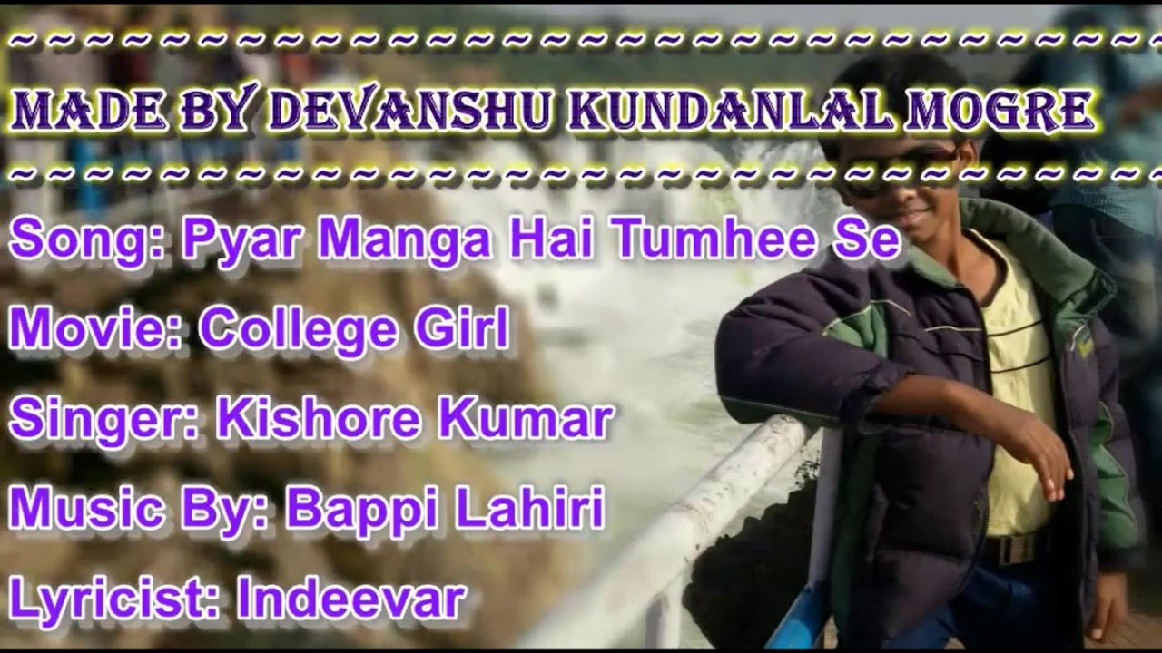 Download Pyar Manga Hai Tumhi Se Karaoke With Scrolling Lyrics - Kishore Kumar (College Girl)