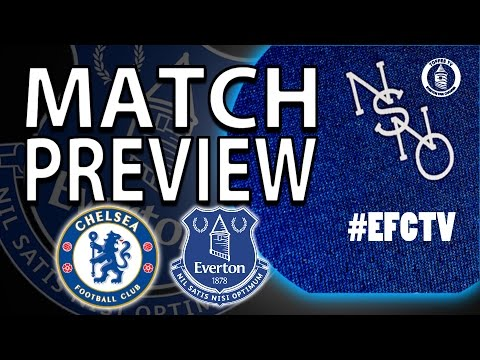 Chelsea V Everton | Match Preview
