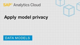 Apply model privacy: SAP Analytics Cloud (2018.19.2)