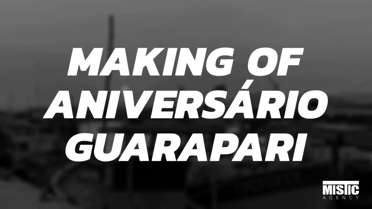 Making of aniversário de 129 anos de Guarapari