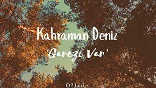 Garezi Var - Kahraman Deniz (Sözleriyle)  QP Lyrics