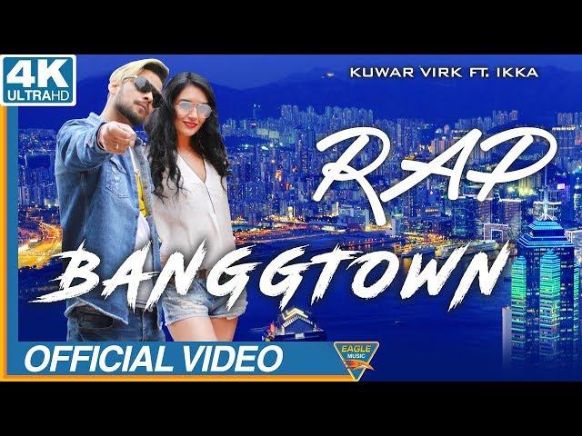 BANGGTOWN   IKKA Rap   Latest Punjabi Songs 2018  Eagle Music