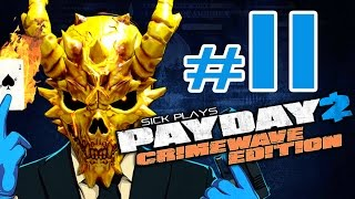PAYDAY 2 Crimewave Edition #11 Road to ALL INFAMOUS SKULLS