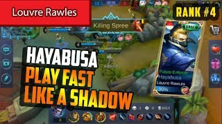 Play Fast Like a Shadow Rank 4 Hyabusa Build by Louvre Rawles Hayabusa Gameplay - Mobile Legends