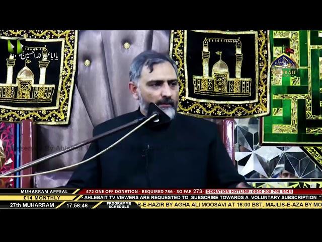 01 Majlis - Maulana Nusrat Abbas Bukhari  -  27th Muharram 1442 - 16th Sep 2020