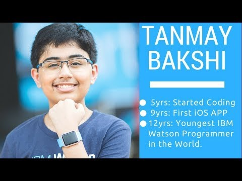World's youngest Software Developer | Tanmay Bakshi