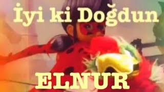 İyi ki Doğdun ELNUR :) Komik Doğum günü Mesajı 1.VERSİYON *happy birthday Elnur* Made in Turkey :) 🎂