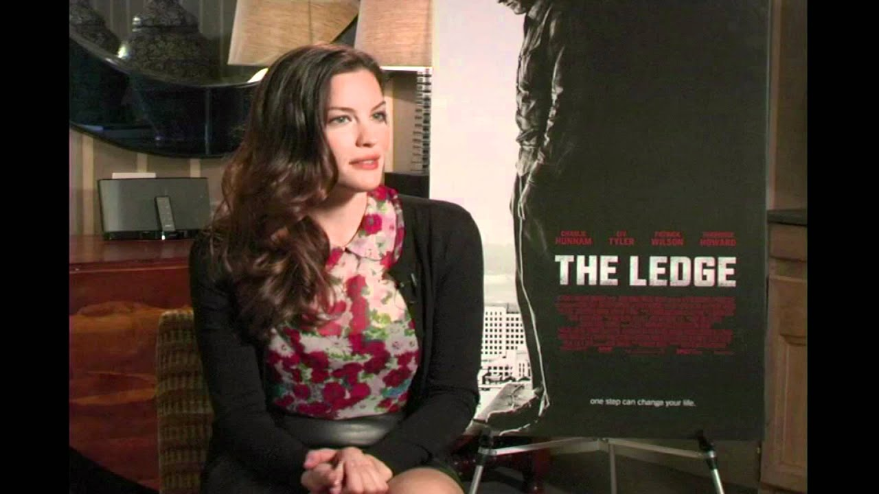 Liv Tyler Exclusive Interview The Ledge Youtube