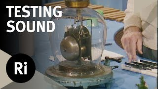 Demonstrating How Sound Can't Travel Through a Vacuum - Christmas Lectures with Charles Taylor