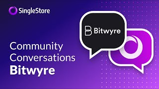 Community Conversations - Bitwyre