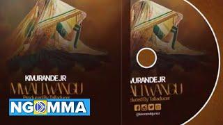 MWARI WANGU  - KIVURANDE JUNIOR  (Official Audio)