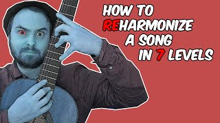 How to Reharmonize Songs (in 7 Levels)