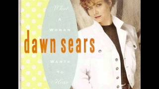 Watch Dawn Sears What A Woman Wants To Hear video