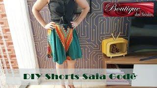 DIY – Saia Godê shorts – Em apenas 10 minutos – Curso de Corte e Costura